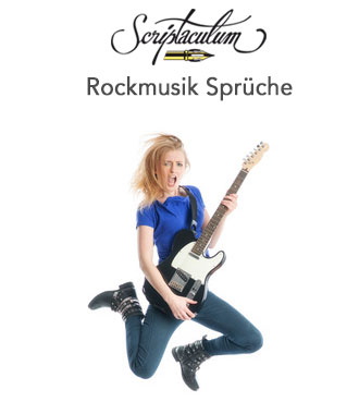 rock sprüche englisch Scriptaculum rock sprüche englisch